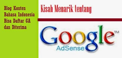 Indonesian content blogs can register for Google Adsense and be accepted